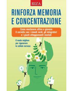 Rinforza memoria e concentrazione