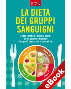 La dieta dei gruppi sanguigni (eBook)
