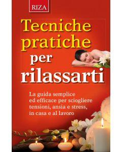 Tecniche pratiche per rilassarti