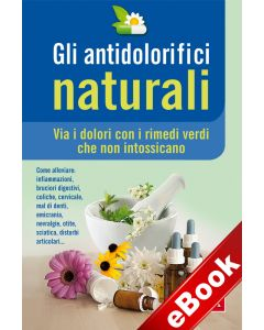 Gli antidolorifici naturali (eBook)
