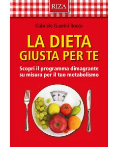 La dieta giusta per te