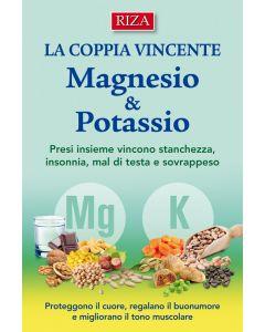 La coppia vincente: Magnesio & Potassio