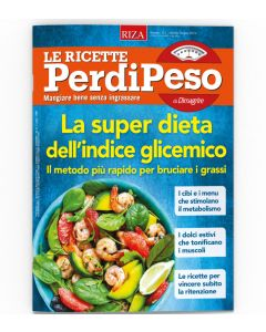 Le Ricette PerdiPeso - 12 numeri - Cartaceo + Digitale