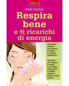 Respira bene e ti ricarichi di energia
