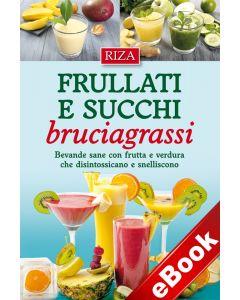 Frullati e succhi bruciagrassi (eBook)