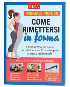 Come rimettersi in forma