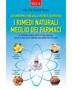 I rimedi naturali meglio dei farmaci