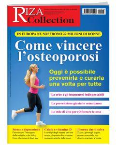 Riza Collection:  Come vincere l'osteoporosi