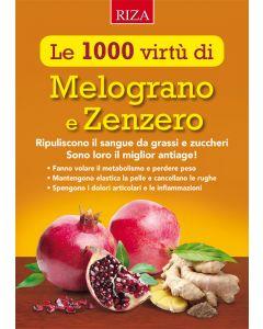 Le 1000 virtù di Melograno e Zenzero