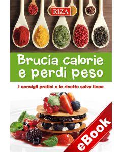 Brucia calorie e perdi peso (eBook)