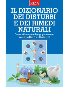 Il dizionario dei disturbi e dei rimedi naturali