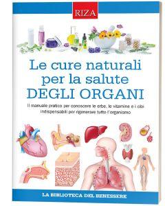 Le cure naturali per la salute degli organi
