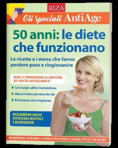 Speciale AntiAge - 50 anni: le diete che funzionano