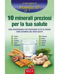 10 minerali preziosi per la tua salute