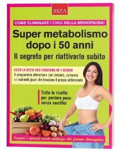 Super metabolismo dopo i 50 anni