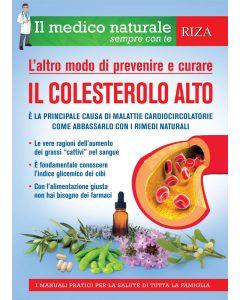 Il medico naturale sempre con te: Il colesterolo alto