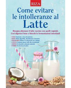 Come evitare le intolleranze al latte