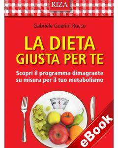 La dieta giusta per te (eBook)