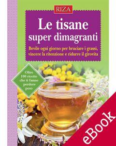 Le tisane super dimagranti (ebook)