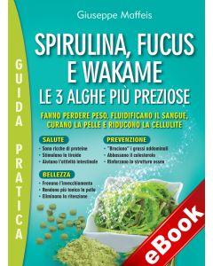 Spirulina, Fucus e Wakame (eBook)