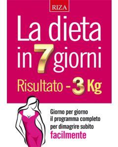 La dieta in 7 giorni