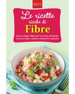 Le ricette ricche di fibre