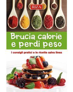 Brucia calorie e perdi peso