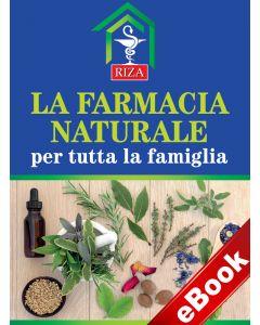 La farmacia naturale per tutta la famiglia (eBook)