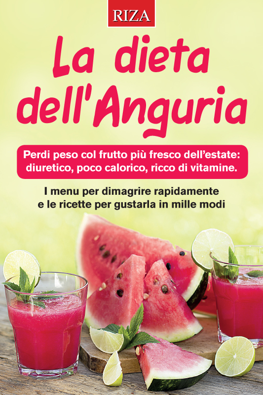 La dieta dell'anguria