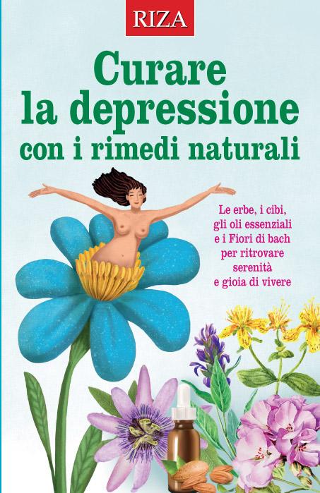 Curare la depressione con i rimedi naturali