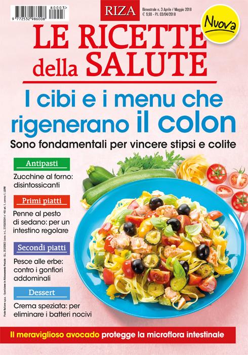 Le ricette della salute - I cibi e i menu che rigenerano il colon