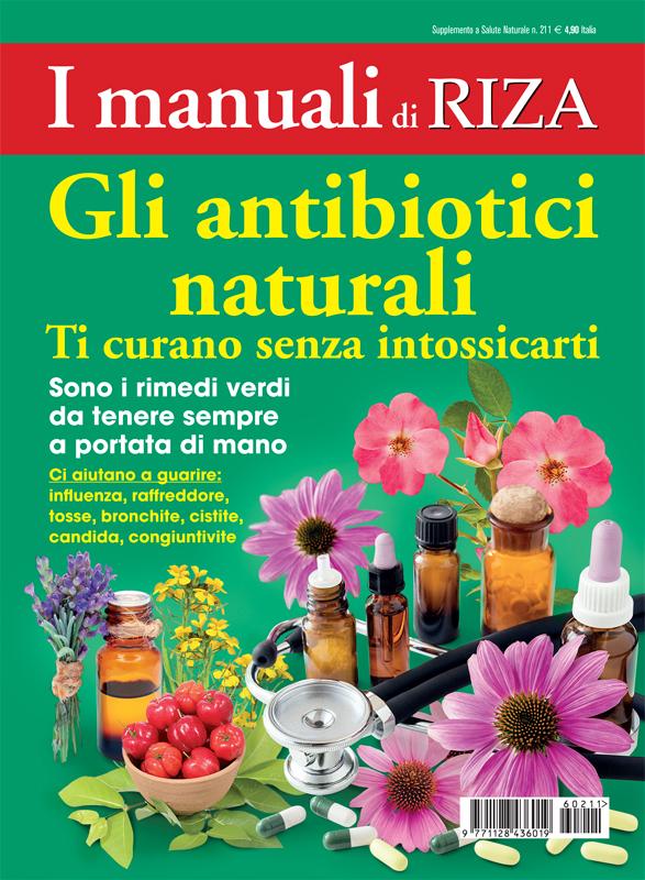 I manuali di Riza: Gli antibiotici naturali