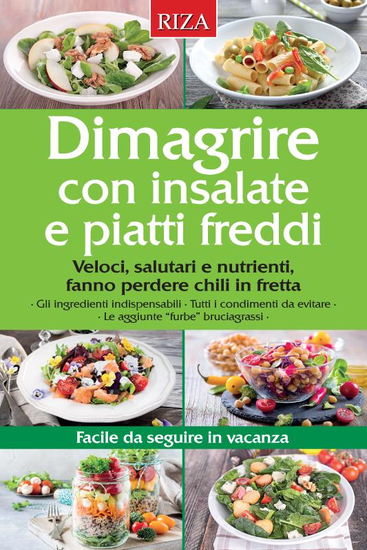 Dimagrire con insalate e piatti freddi
