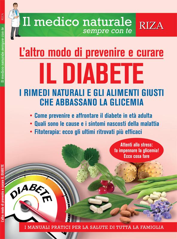 Il medico naturale sempre con te: Il diabete