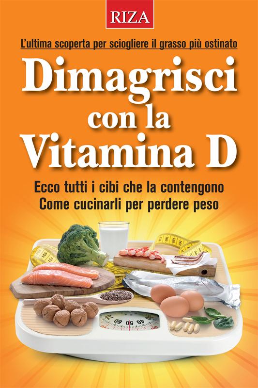 Dimagrisci con la vitamina D