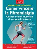 Come vincere la fibromialgia