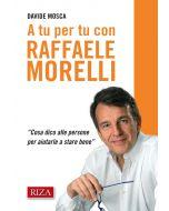 A tu per tu con Raffaele Morelli