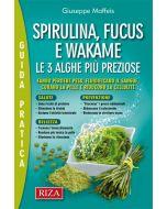 Spirulina, Fucus e Wakame