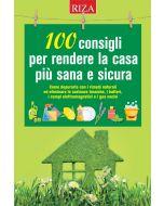 100 consigli per rendere la casa più sana e sicura
