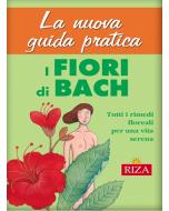 La nuova guida ai fiori di Bach