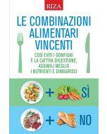 Le combinazioni alimentari vincenti per la salute