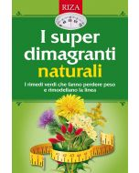 I super dimagranti naturali