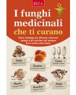 I funghi medicinali che ti curano