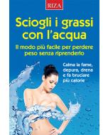 Sciogli i grassi con l'acqua