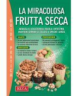 La miracolosa frutta secca