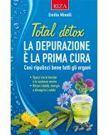 Total detox - La depurazione è la prima cura