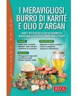I meravigliosi burro di Karité e olio d'Argan