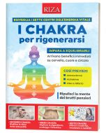I chakra per rigenerarsi